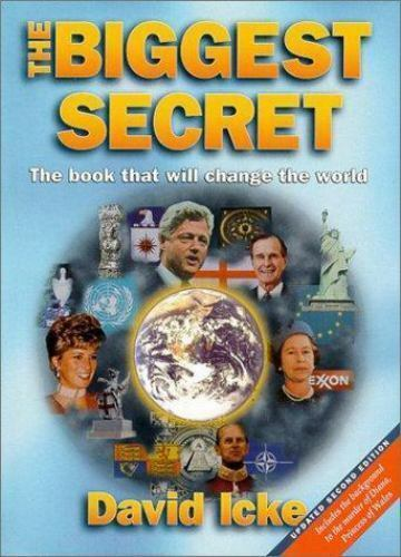 The Biggest Secret The Book That Will Change The World By David Icke 1999 Trade Paperback For Sale Online Ebay