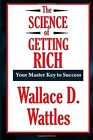 The Science of Getting Rich a Thrifty Book by Wallace D. Wattles