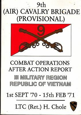 9th Air Cav Combat Operations After Action Report, III Corps, 1970-71 - Chole