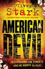 American Devil by Oliver Stark (Paperback, 2010)