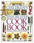 The Children's Step-by-step Cook Book von Angela Wilkes (1999, Gebundene Ausgabe)