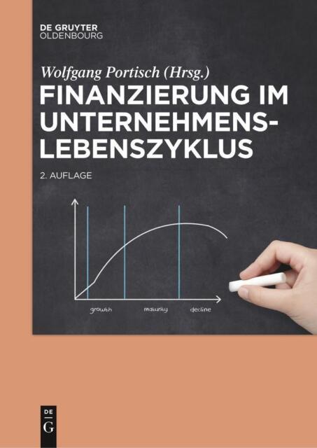 Finanzierung im Unternehmenslebenszyklus | deutsch | NEU
