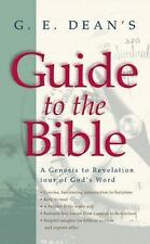 G. E. Dean's Guide to the Bible: A Genesis to Revelation Tour of God's Word (In