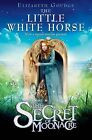 The Little White Horse: The Secret of Moonacre by Elizabeth Goudge (Paperback, 2009)