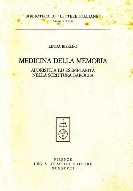 BISELLO Linda, Medicina della memoria. Aforistica nella scrittura barocca