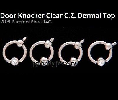 1pc. 14G~316L Internally Threaded Door Knocker Clear C.Z. Dermal  Anchor Top