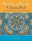 Mandalas and Doodles Colouring Book: A Selection of Designs from Fizzy Pink Doodle Studio, from Simple Doodles to Intricate Mandalas by MS M Lawrence (Paperback / softback, 2015)