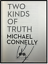Two Kinds of Truth ✎SIGNED✎ by MICHAEL CONNELLY New Bosch 1st Ed Print Hardcover