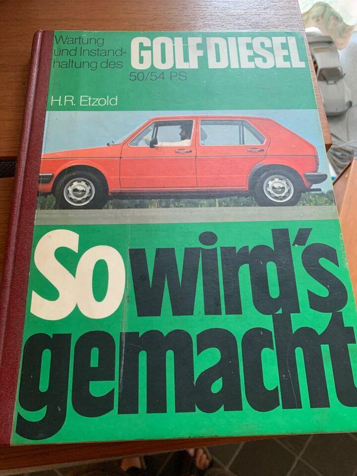 VW Golf 1 Diesel, So wird's gemacht