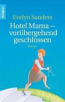 Hotel Mama - vorübergehend geschlossen von Evelyn Sanders (2012, Taschenbuch)