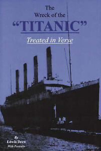 The-Wreck-of-the-Titanic-Treated-in-Verse-by-Edwin-Drew-Paperback-1998