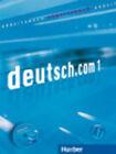 Deutsch.Com: Arbeitsbuch 1 MIT CD Zum Arbeitsbuch by Max Hueber Verlag (Mixed media product, 2008)