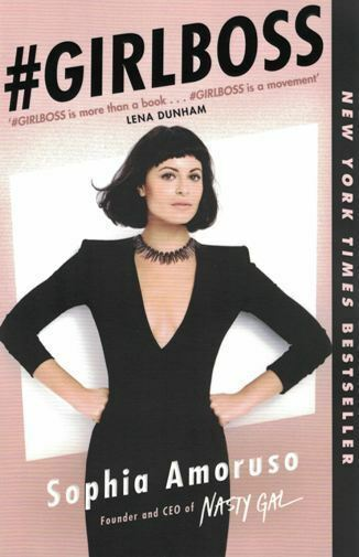 #Girlboss by Sophia Amoruso (NEW) Founder and CEO of Nasty Gal