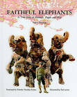 Faithful Elephants: A True Story of Animals, People, and War by Yukio Tsuchiya (Hardback, 1997)