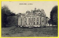 cpa 14 - FRESNÉ la MÈRE (Calvados) Le CHÂTEAU Baron (ne) de Couvrigny