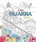 Color Pasadena by Prospect Park Books (Paperback / softback, 2016)