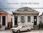 Robert Polidori: After the Flood by Jeff L. Rosenheim (Hardback, 2006)