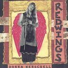 Redwings by Donna Henschell (CD, Aug-2003, La Rue Records)