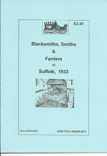 Smiths /& Farriers A-Z 1933 in Suffolk Blacksmiths Kelly/'s Directories A5