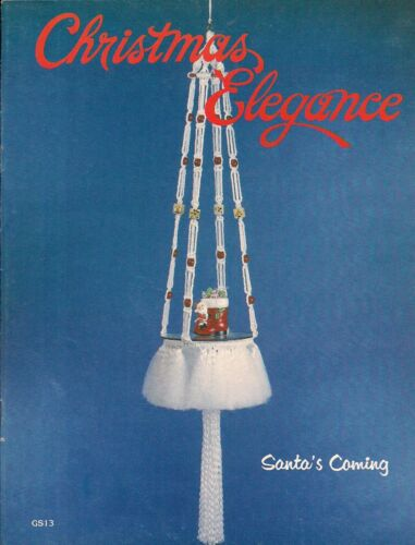 Macrame Craft Book GS13 Christmas Elegance Holiday Patterns
