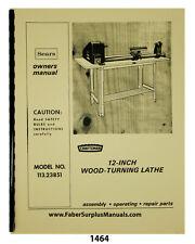 Sears Craftsman 11323851 Wood Lathe 12 Instructions Amp Parts List Manual 1464