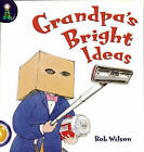 Lighthouse Year 2 Gold: When Grandpa's Bright Ideas by Bob Wilson (Paperback, 2001)