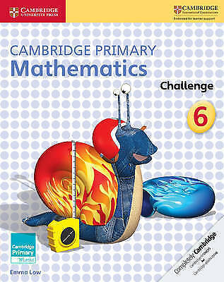 Cambridge Primary Maths. Cambridge Primary Mathematics Challenge 6 by Low, Emma