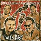 Thats Big! von Little Charlie & The Nightcats (2003)