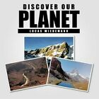 Discover Our Planet 9781481787130 by Lucas Wiedemann Book