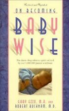 On Becoming Baby Wise: The Classic Sleep Reference Guide Used by Over 1,000,000