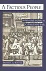 A Factious People: Politics and Society in Colonial New York by Patricia U. Bonomi (Paperback, 2014)