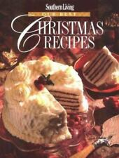Southern Living : Our Best Christmas Recipes by Oxmoor House Staff (1994, Hardcover)