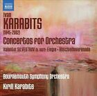 Ivan Karabits: Concertos for Orchestra; Valentin Silvestrov: Elegie; Abschiedsserenade (CD, Feb-2013, Naxos (Distributor))