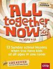 All Together Now, Volume 4: Summer by Lois Keffer (Paperback / softback, 2013)