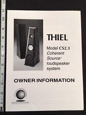 Thiel CS2.3 Speaker Owners Manual and Color Full Line Brochure