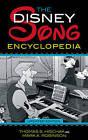 The Disney Song Encyclopedia by Thomas S. Hischak, Mark A. Robinson (Paperback, 2012)