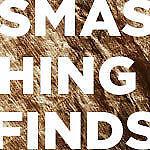 Smashing Finds