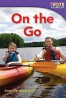 On the Go by Dona Herweck Rice (Paperback / softback, 2011)
