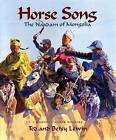 Horse Song: The Naadam of Mongolia by Ted Lewin (Hardback, 2007)