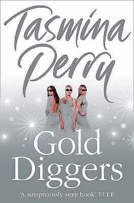 1 of 1 - Gold Diggers by Tasmina Perry (Paperback, 2008)