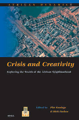Crisis and Creativity: Exploring the Wealth of the African Neighbourhood (Africa