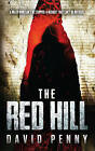 The Red Hill by David Penny (Paperback, 2014)