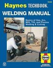 The Haynes Welding Manual by J. H. Haynes, Jay Storer (Paperback)