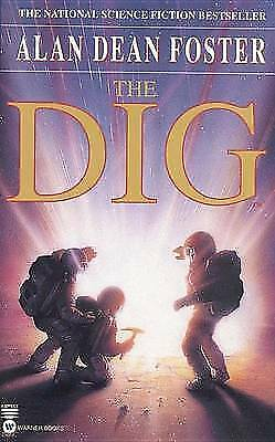 The Dig by Foster, Alan Dean