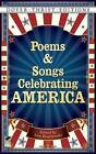 Poems and Songs Celebrating America by Ann Braybrooks (Paperback, 2013)