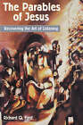 The Parables of Jesus: Recovering the Art of Listening by Richard Q. Ford (Paperback, 1997)