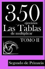 Colección de Actividades de Tablas de Multiplicar para 2º de Primaria: 350...