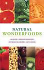 Natural Wonderfoods: Healing * Anti-ageing * Immune-boosting * Fitness-enhancing by Sarah Merson, Charlotte Haigh, Paula Bartimeus (Paperback, 2011)
