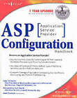 ASP Configuration Handbook: A Guide for ISPs by Elliot Lewis (Paperback, 2001)