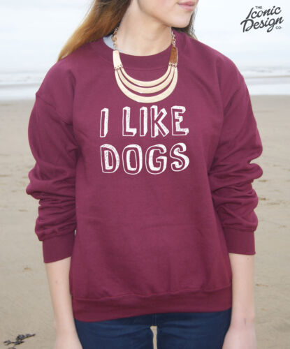 * I Like Dogs Jumper Sweater Dope Fashion Dogs Lady Fresh Girl Teenager *